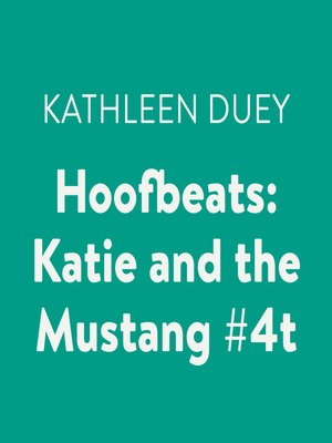 cover image of Katie and the Mustang #4