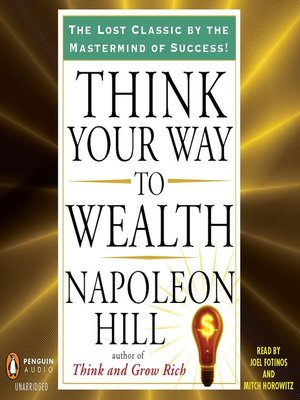 cover image of Think Your Way to Wealth