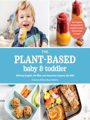 cover image of The Plant-Based Baby and Toddler