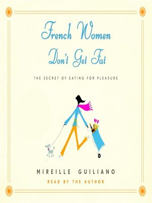 cover image of French Women Don't Get Fat