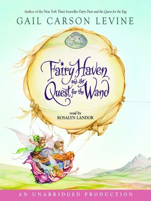 cover image of Fairy Haven and the Quest for the Wand