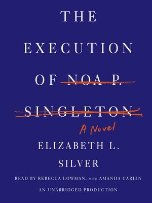 cover image of The Execution of Noa P. Singleton