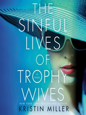 cover image of The Sinful Lives of Trophy Wives