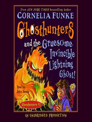 cover image of Ghosthunters and the Gruesome Invincible Lightning Ghost