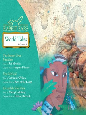 cover image of Rabbit Ears World Tales, Volume 5