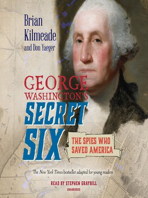 cover image of George Washington's Secret Six (Young Readers Adaptation)