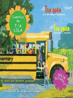cover image of Cuentos de Tía Lola