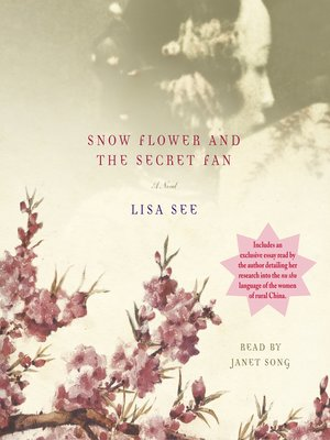 cover image of Snow Flower and the Secret Fan