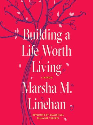 cover image of Building a Life Worth Living