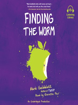 cover image of Finding the Worm