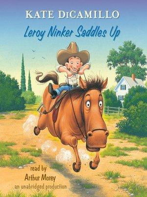 cover image of Leroy Ninker Saddles Up