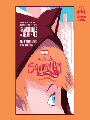 cover image of The Unbeatable Squirrel Girl Squirrel Meets World