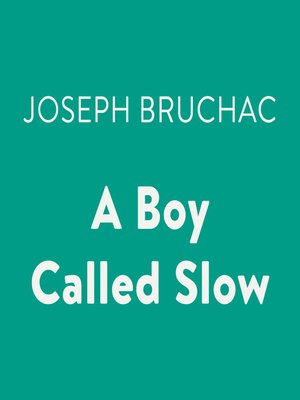 cover image of A Boy Called Slow