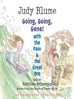 cover image of Going, Going, Gone! With the Pain and the Great One