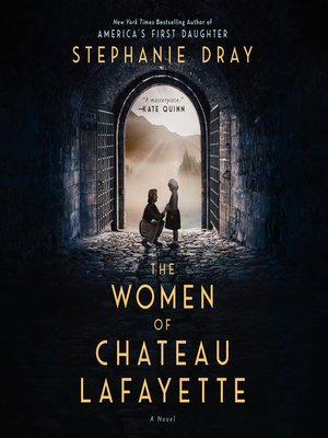 cover image of The Women of Chateau Lafayette