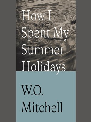 cover image of How I Spent My Summer Holidays