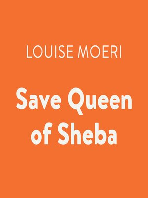 cover image of Save Queen of Sheba