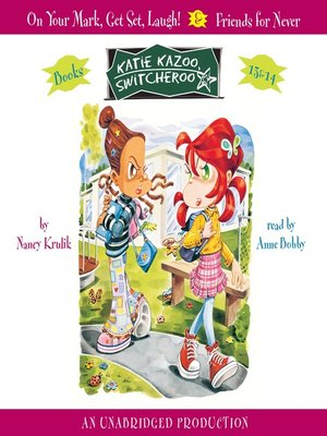 cover image of Katie Kazoo, Switcheroo, Books 13 & 14