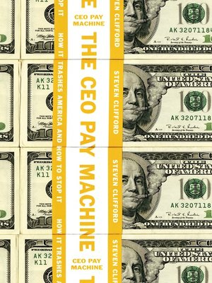 cover image of The CEO Pay Machine