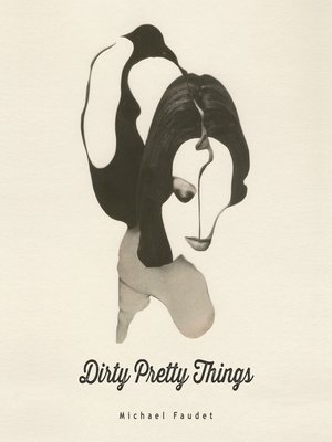 cover image of Dirty Pretty Things