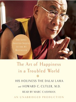 cover image of The Art of Happiness in a Troubled World
