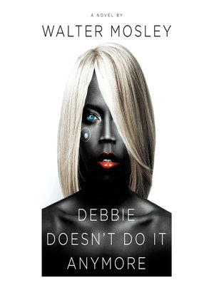 cover image of Debbie Doesn't Do It Anymore