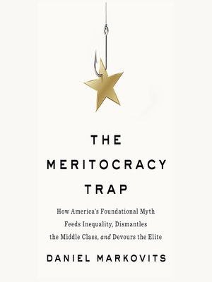 cover image of The Meritocracy Trap