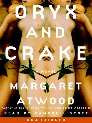 cover image of Oryx and Crake