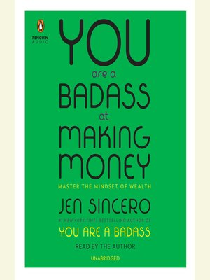cover image of You Are a Badass at Making Money
