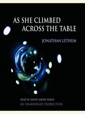 cover image of As She Climbed Across the Table