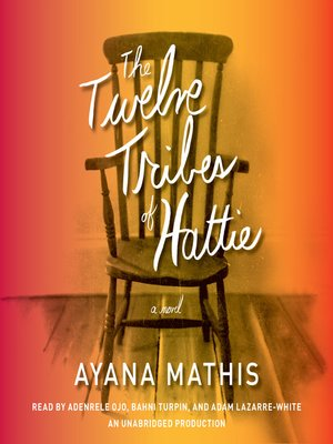 cover image of The Twelve Tribes of Hattie (Oprah's Book Club 2.0)