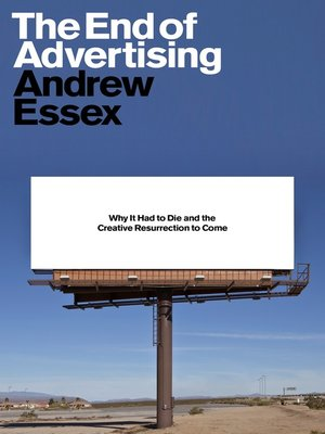 cover image of The End of Advertising