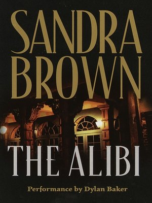 Sandra brown overdrive rakuten overdrive ebooks audiobooks and cover image of the alibi fandeluxe Images