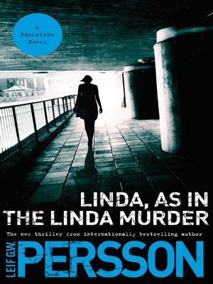 cover image of Linda, As in the Linda Murder