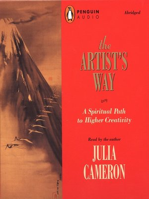 Julia cameron overdrive rakuten overdrive ebooks audiobooks cover image of the artists way fandeluxe Choice Image