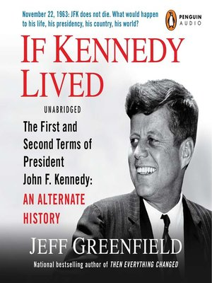 cover image of If Kennedy Lived