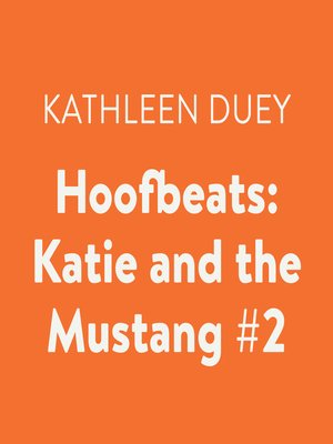 cover image of Katie and the Mustang #2