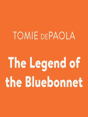 cover image of The Legend of the Bluebonnet