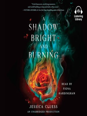 cover image of A Shadow Bright and Burning (Kingdom on Fire, Book One)