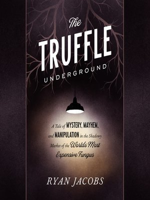 cover image of The Truffle Underground