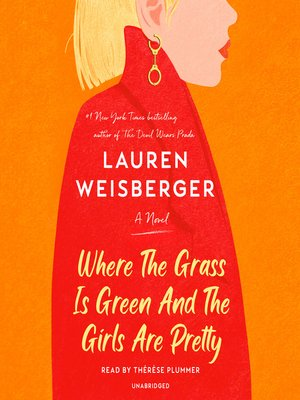 cover image of Where the Grass Is Green and the Girls Are Pretty