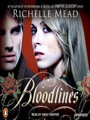 Vampire academy bloodlinesseries overdrive rakuten overdrive richelle mead author 2011 cover image of bloodlines fandeluxe Image collections
