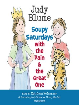 cover image of Soupy Saturdays with the Pain and the Great One