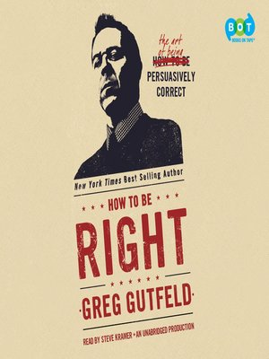cover image of How to Be Right