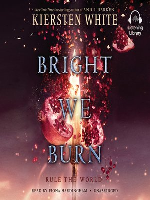 cover image of Bright We Burn