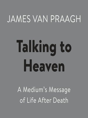 cover image of Talking to Heaven