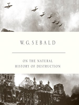 cover image of On the Natural History of Destruction
