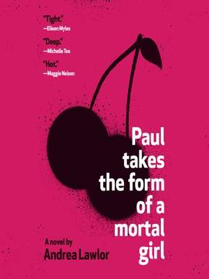 cover image of Paul Takes the Form of a Mortal Girl