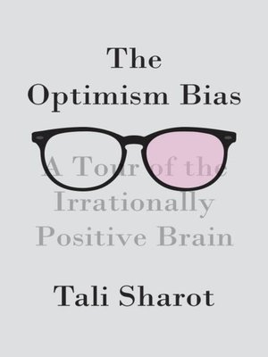 cover image of The Optimism Bias