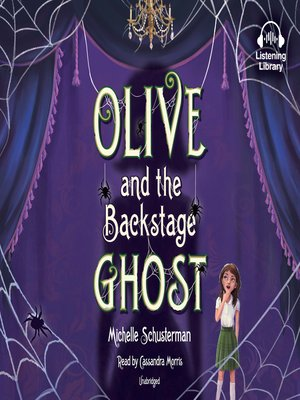 cover image of Olive and the Backstage Ghost